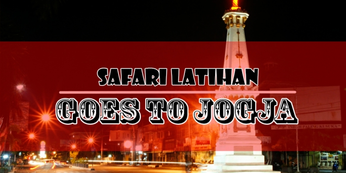 "Safari Latihan 2017 ""Goes to Jogja"""